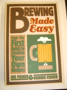 Brewing Made Easy by Joe & Dennis Fisher